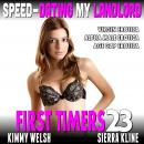Speed-Dating My Landlord : First Timers 23 (Virgin Erotica Alpha Male Erotica Age Gap Erotica), Kimmy Welsh