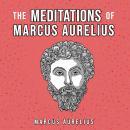 The Meditations Of Marcus Aurelius Audiobook