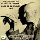 The Lost Gospels of Aleister Crowley Mark of the Beast 666 Audiobook