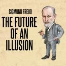 The Future Of An Illusion Audiobook