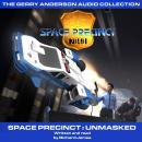 Space Precinct Unmasked Audiobook