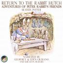 Return to the Rabbit Hutch; Adventures of Peter Rabbit's Friends Audiobook
