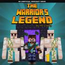 The Warrior's Legend Book 1: An Unofficial Minecraft Series Audiobook
