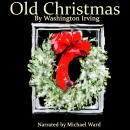 Old Christmas Audiobook