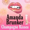 Champagne Kisses Audiobook