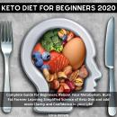 Keto Diet for Beginners 2020 Audiobook