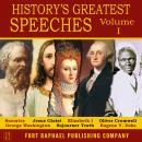 History's Greatest Speeches - Volume I Audiobook