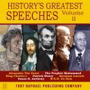 History's Greatest Speeches - Vol. II Audiobook