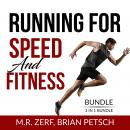 Running For Speed and Fitness Bundle, 2 IN 1 Bundle: 80/20 Running and Run Fast Audiobook