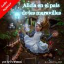 Alicia en el país de las maravillas Audiobook