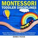 Montessori Toddler Disciplines Audiobook