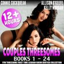 Couples Threesomes 24-Pack : Books 1 – 24 (FFM Threesome First Time Lesbian BDSM Erotica Collection) Audiobook