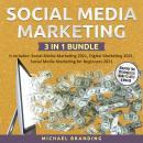 Social Media Marketing 3 in 1 Bundle Audiobook