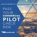 Pass Your Commercial Pilot Checkride Audiobook