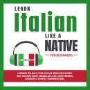 Learn Italian Like a Native for Beginners Audiobook