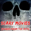 Scary Movies: A Short Horror Story Audiobook