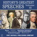 History's Greatest Speeches - Vol. III Audiobook