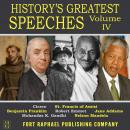 History's Greatest Speeches - Vol. IV Audiobook