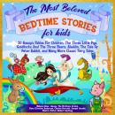 The Most Beloved Bedtime Stories For Kids Audiobook