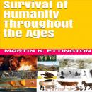 Survival of Humanity Throughout the Ages Audiobook