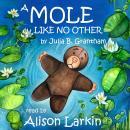 Mole Like No Other Audiobook