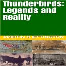 Thunderbirds: Legends and Reality Audiobook