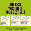 'The Best Version of Your Best Self' Series: The Choice is Yours Audiobook