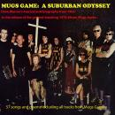 MUGS GAME: A SUBURBAN ODYSSEY: Dave Warner's musical autobiography from 1963 to the release of the g Audiobook