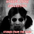 Horror Story Collection: 10 Short Horror Stories Audiobook