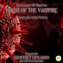 The Legacy Of Dracula - House Of The Vampire Audiobook