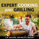 Expert Cooking and Grilling Bundle, 2 in 1 Bundle: Grill and Barbeque and On Food and Cooking Audiobook