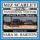 Miz Scarlet and the Vanishing Visitor Audiobook