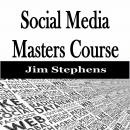 Social Media Masters Course Audiobook