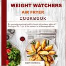 Weight Watchers Air Fryer Cookbook Audiobook