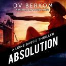 Absolution: A Leine Basso Thriller Audiobook