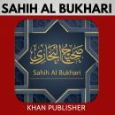 Sahih Al-Bukhari: Volume 1 Audiobook