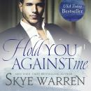 Hold You Against Me Audiobook