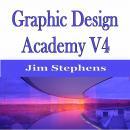 Graphic Design Academy V4 Audiobook