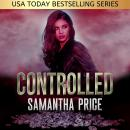 Controlled: Heist Thriller Audiobook