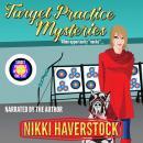Target Practice Mysteries 1-5 Audiobook