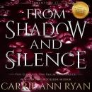 From Shadow and Silence Audiobook