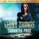 Shiny Things Audiobook
