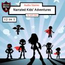 Audio Stories: Narrated Kids' Adventures, Jeff Child
