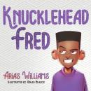 Knucklehead Fred Audiobook