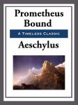Prometheus Bound - Aeschylus Audiobook