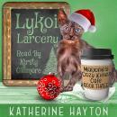 Lykoi Larceny Audiobook