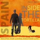Inside the Tortilla: Recipes for Living Another Life Audiobook