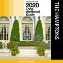 Hamptons, The - The Delaplaine 2020 Long Weekend Guide Audiobook