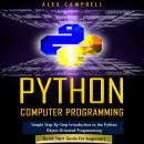 Python Computer Programming: Simple Step-By-Step Introduction to the Python Object-Oriented Programm Audiobook