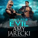 Hunt for Evil: An International Clandestine Enterprise Novel Audiobook